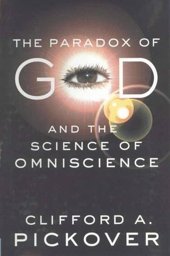 Read Online The Paradox of God and the Science of Omniscience ebook
