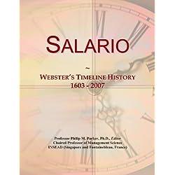 Salario: Webster's Timeline History, 1603 - 2007