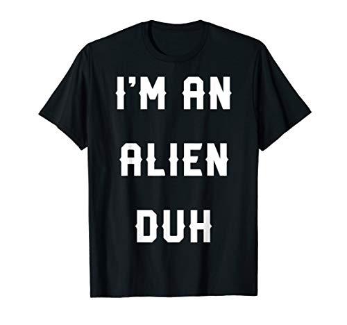 Halloween Easy Alien Costume Shirts, I'm an Alien Duh ()
