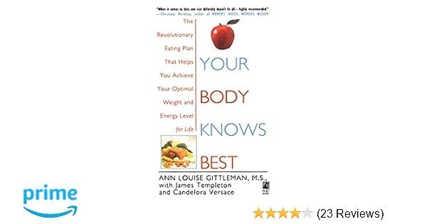 47f3e398283 Your Body Knows Best  Ann Louise Gittleman  9781501157608  Amazon.com  Books