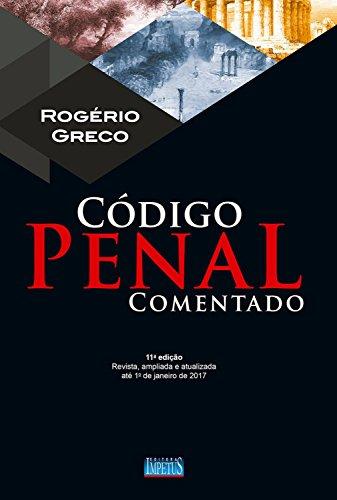 Código Penal Comentado (Coleção Rogério Greco) (Portuguese Edition)