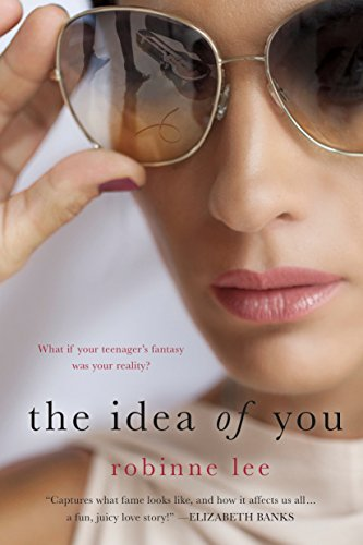 - The Idea of You: A Novel