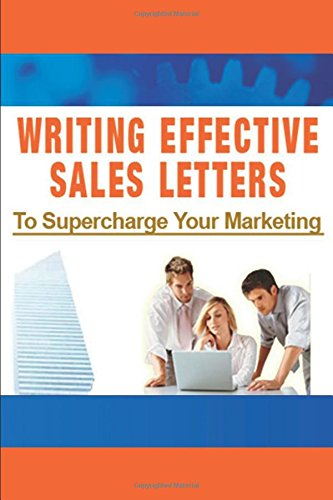41nZCqJzMrL - Writing Effective Sales Letters to Supercharge Your Marketing