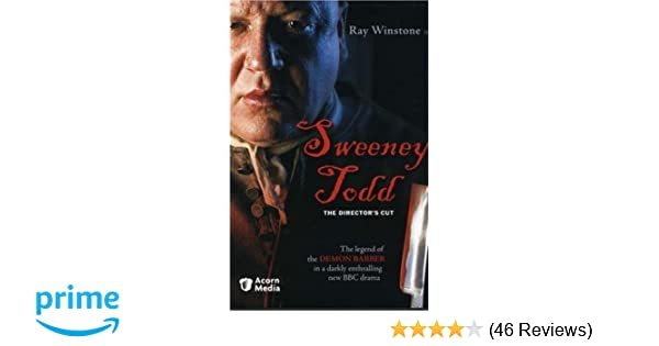 Amazon com: Sweeney Todd - The Director's Cut: Ray Winstone