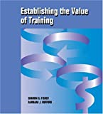img - for Establishing the Value of Training by Sharon G. Fisher (1996-01-03) book / textbook / text book