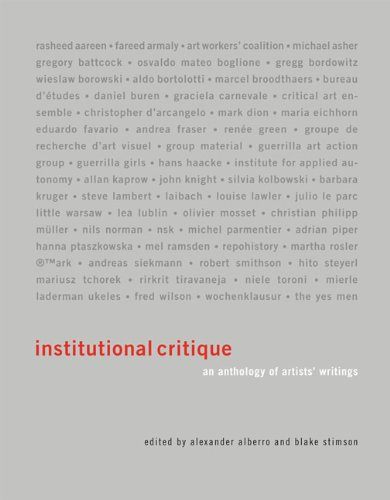 Institutional Critique: An Anthology of Artists' Writings (The MIT Press) pdf epub