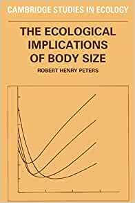 Amazon Com The Ecological Implications Of Body Size
