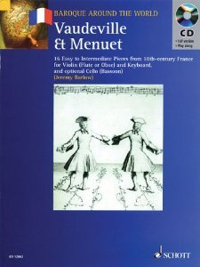 Vaudeville & Menuet: 16 Easy to Intermediate Pieces from 18th Century France Violin (Flute or Oboe) and Keyboard (Baroque Around the World Series) [Paperback] [2005] Jeremy Barlow, Hal Leonard Corp. ()