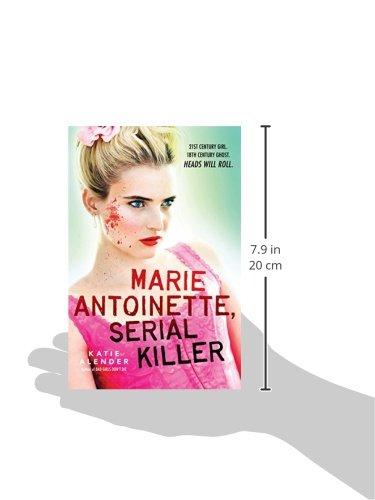 Amazon.com: Marie Antoinette, Serial Killer (9780545468107): Katie ...