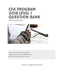 2018 CFA Level 1 Question Bank - Volume 1: Applicable for June and December 2018 CFA Exams - 1800 Questions (2018 CFA Essential Exam Material)