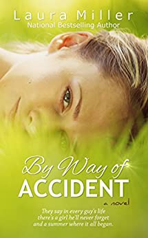 By Way of Accident by [Miller, Laura]