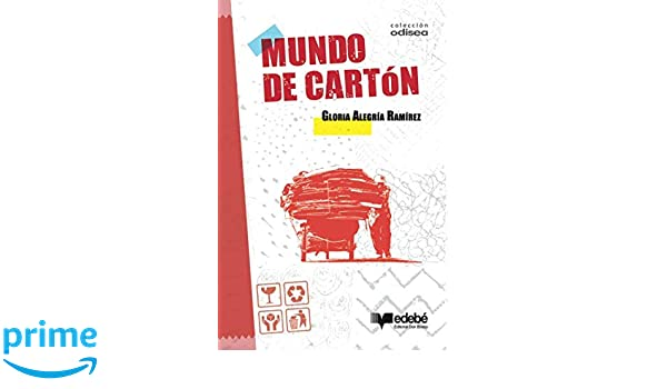 Mundo de cartón (Spanish Edition): Gloria Alegría: 9789561809871: Amazon.com: Books