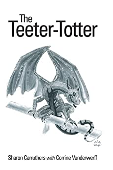 The Teeter-Totter by [Carruthers, Sharon, Corrine Vanderwerff]