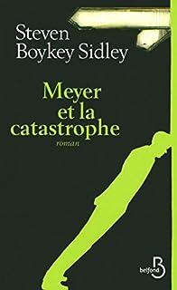 Meyer et la catastrophe, Sidley, Steven Boykey