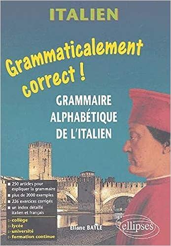 Amazon Fr Italien Grammaire Alphabetique De L Italien