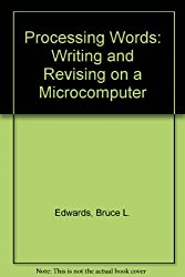 Processing Words: Writing and Revising on a Microcomputer