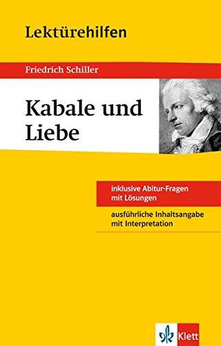 Klett Lektürehilfen Schiller Kabale und Liebe: für Oberstufe und Abitur - Interpretationshilfe für die Schule