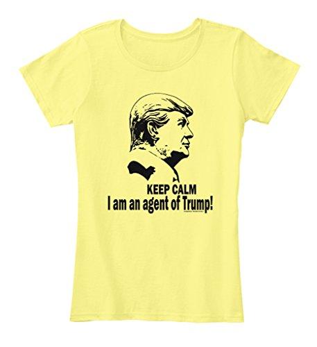 Agent Yellow T-shirt (Teespring Women's Keep Calm I Am An Agent Of Trump Premium T-Shirt X-Small Lemon)