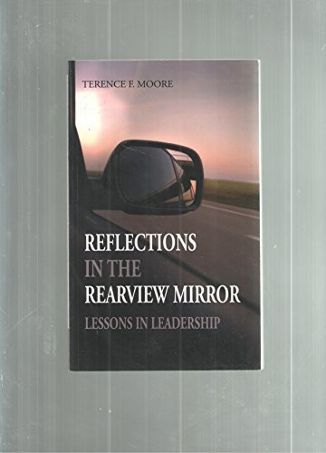Reflections in the Rearview Mirror