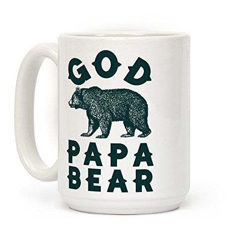 LookHUMAN God Papa Bear White 15 Ounce Ceramic Coffee Mug