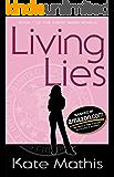 Living Lies (Agent Ward Novels Book 1)