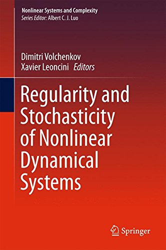 Regularity and Stochasticity of Nonlinear Dynamical Systems (Nonlinear Systems and Complexity)