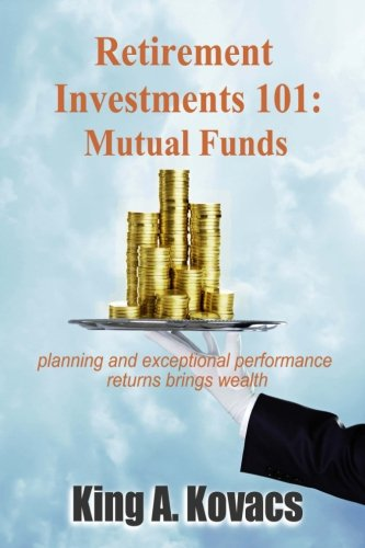 Read Online Retirement Investments 101: Mutual Funds ebook