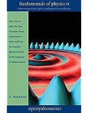Fundamentals of Physics II: Electromagnetism, Optics, and Quantum Mechanics: 2