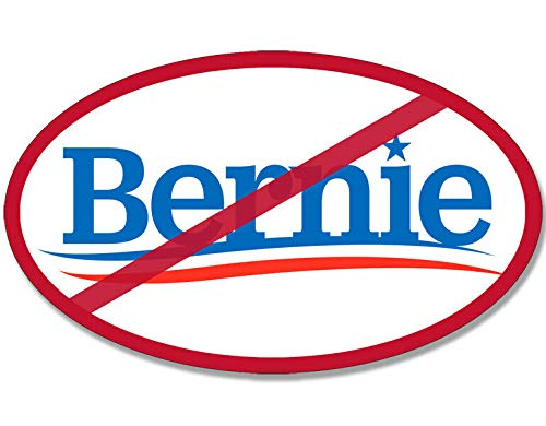 MAGNET 3x5 inch Oval No Bernie Sticker (logo political sanders anti liberal left) Magnetic vinyl bumper sticker sticks to any metal fridge, car, signs