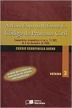 Book Nova Etapa Da Reforma Do Codigo De Processo Civil, A - V. 03 (Em Portuguese do Brasil)