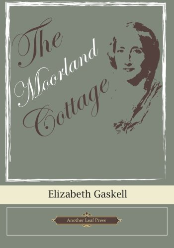 The Moorland Cottage (Another Leaf Press)