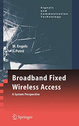 Broadband Fixed Wireless Access: A System Perspective (Signals and Communication Technology)