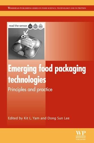 Emerging Food Packaging Technologies: Principles and Practice (Woodhead Publishing Series in Food Science, Technology and Nutrition)