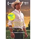 img - for The Cowboy's Sweetheart & the Cowboy's Family (Harlequin Special Release) (Paperback) - Common book / textbook / text book