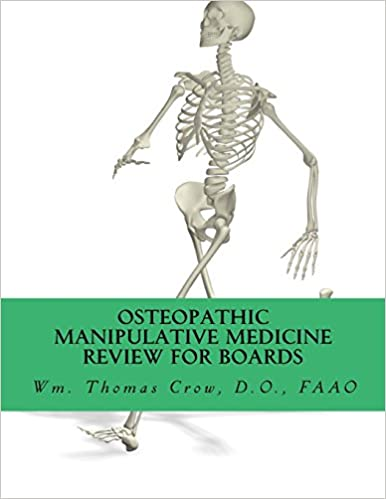 Osteopathic Manipulative Medicine Review for Board: A Study Guide