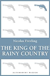 The King of the Rainy Country (Bloomsbury Reader)