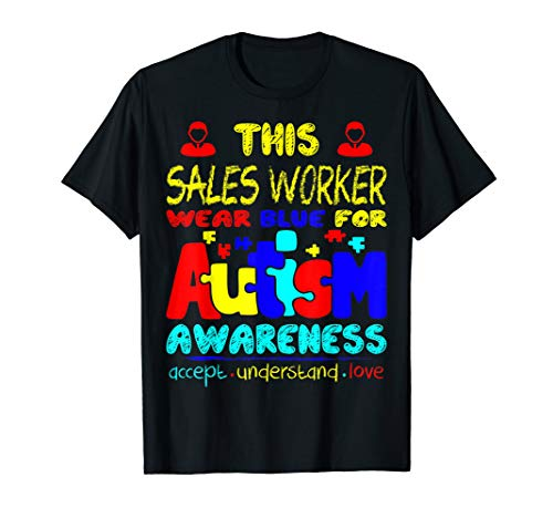 Sales Worker Wear Blue For Autism Awareness Tshirt ()