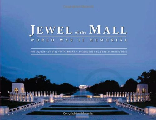 Jewel of the Mall: World War II - Memorial Mall