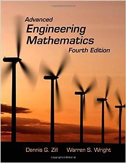 Advanced engineering mathematics, 3rd edition: dennis g. Zill.