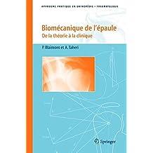 Biomecanique de l'Epaule. de la Theorie a la Clinique, (approche