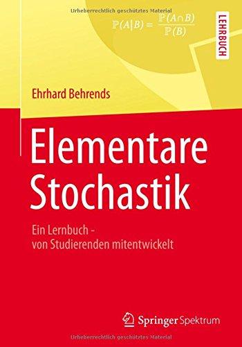 elementare-stochastik-ein-lernbuch-von-studierenden-mitentwickelt