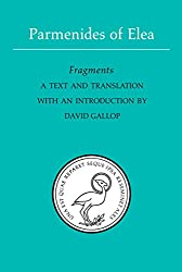 Parmenides of Elea: Fragments : A Text and Translation With an Introduction