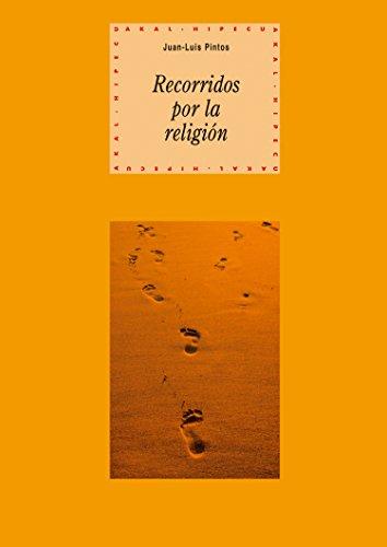 Recorridos por la religión (Historia del pensamiento y la cultura) (Spanish Edition)