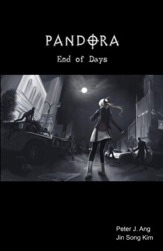 PANDORA: End of Days: A Zombie Survival-Horror Graphic Novel