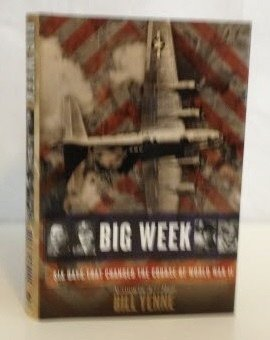 Download Big Week Six Days that Changed the Course of World War II pdf