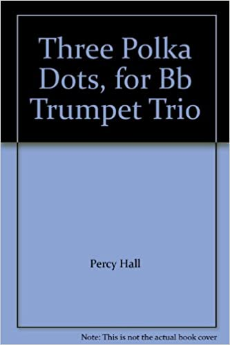 Amazon.com: Three Polka Dots, for Bb Trumpet Trio ...