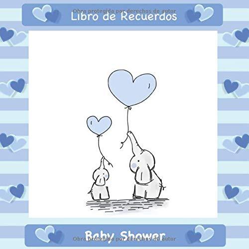 Baby Shower: Libro de Visitas Recuerdos y Consejos a los ...