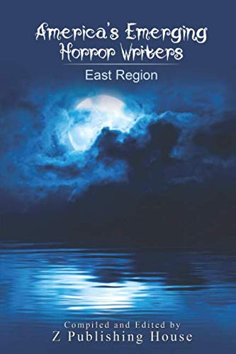 America's Emerging Horror Writers: East Region