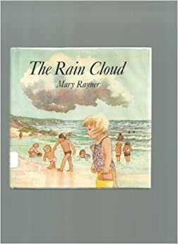 The Rain Cloud: Story and Pictures