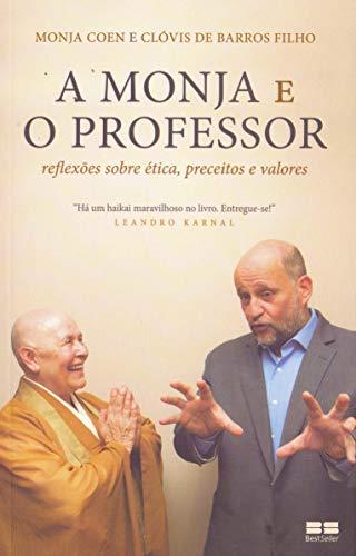 A monja e o professor: Reflexões sobre ética, preceitos e valores
